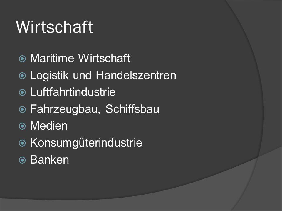 Wirtschaft Maritime Wirtschaft Logistik und Handelszentren