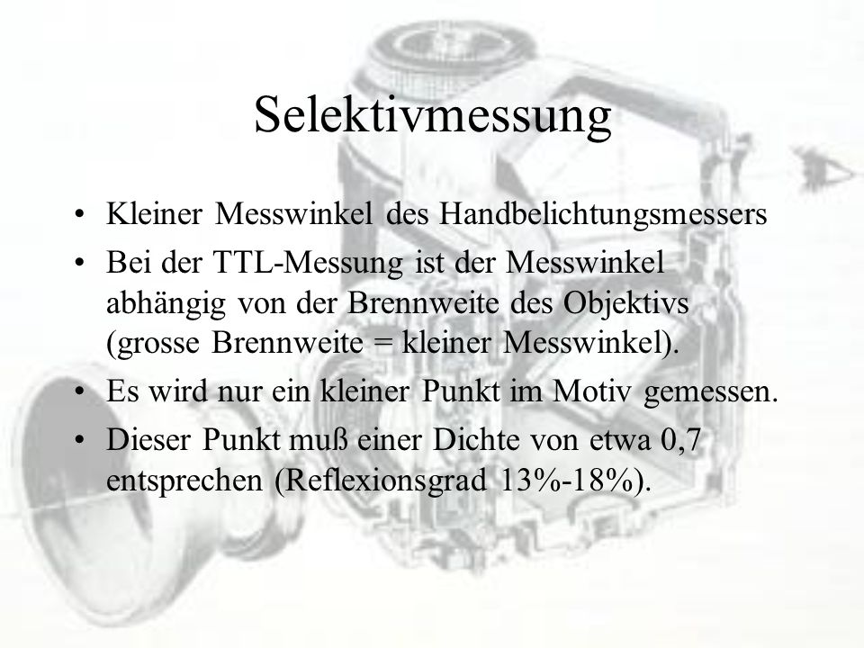 Selektivmessung Kleiner Messwinkel des Handbelichtungsmessers