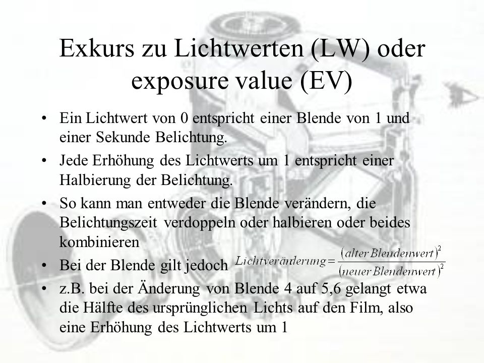 Exkurs zu Lichtwerten (LW) oder exposure value (EV)