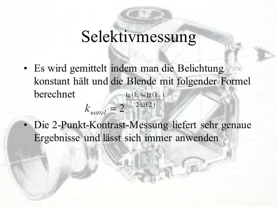 Selektivmessung Es wird gemittelt indem man die Belichtung konstant hält und die Blende mit folgender Formel berechnet.