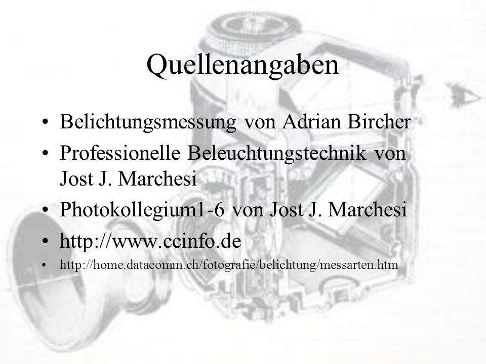 Quellenangaben Belichtungsmessung von Adrian Bircher
