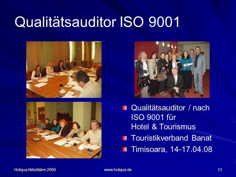 Qualitätsauditor ISO 9001 Qualitätsauditor / nach ISO 9001 für Hotel & Tourismus. Touristikverband Banat.