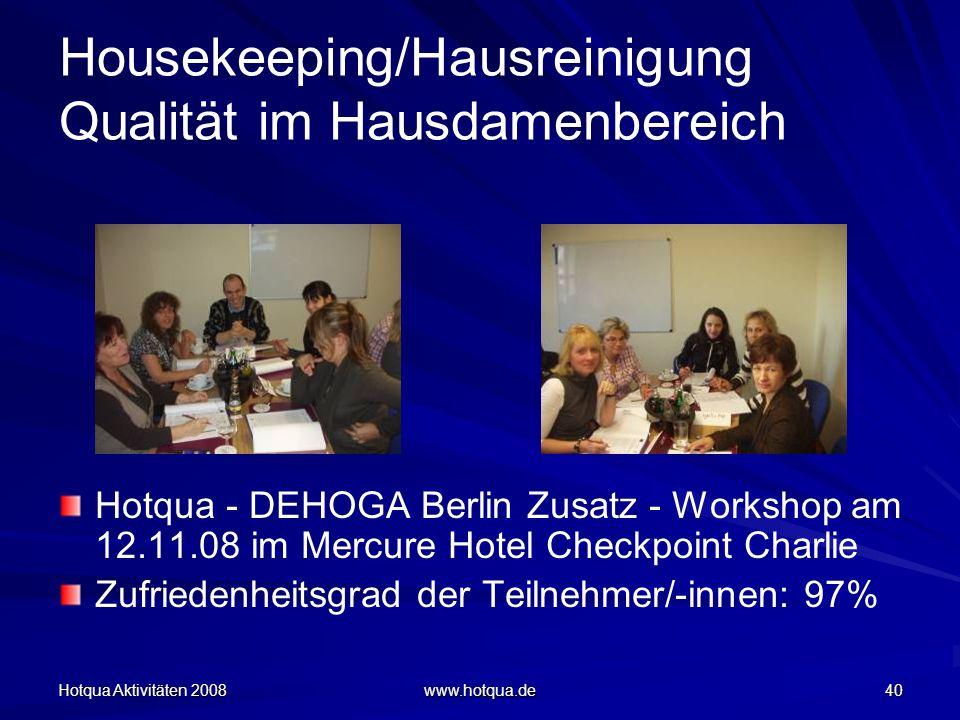 Housekeeping/Hausreinigung Qualität im Hausdamenbereich
