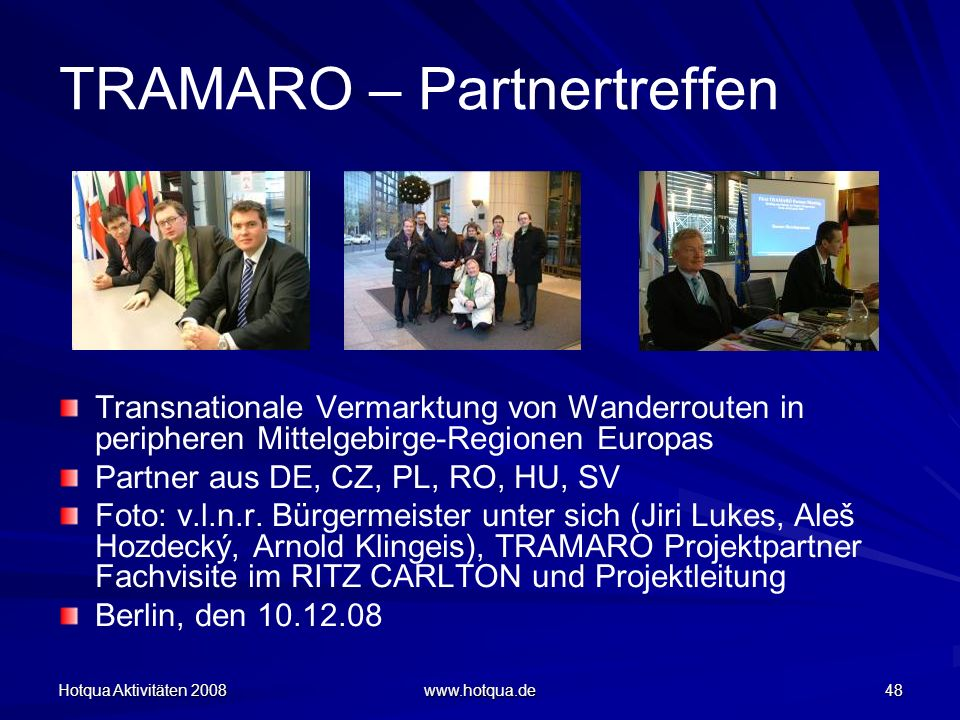 TRAMARO – Partnertreffen