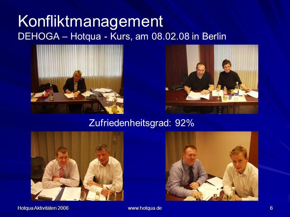 Konfliktmanagement DEHOGA – Hotqua - Kurs, am 08.02.08 in Berlin