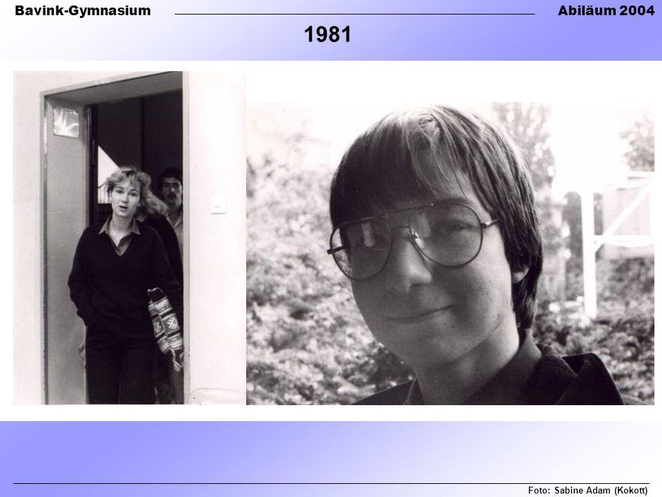 1981 Foto: Sabine Adam (Kokott)