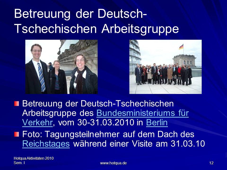 Betreuung der Deutsch-Tschechischen Arbeitsgruppe