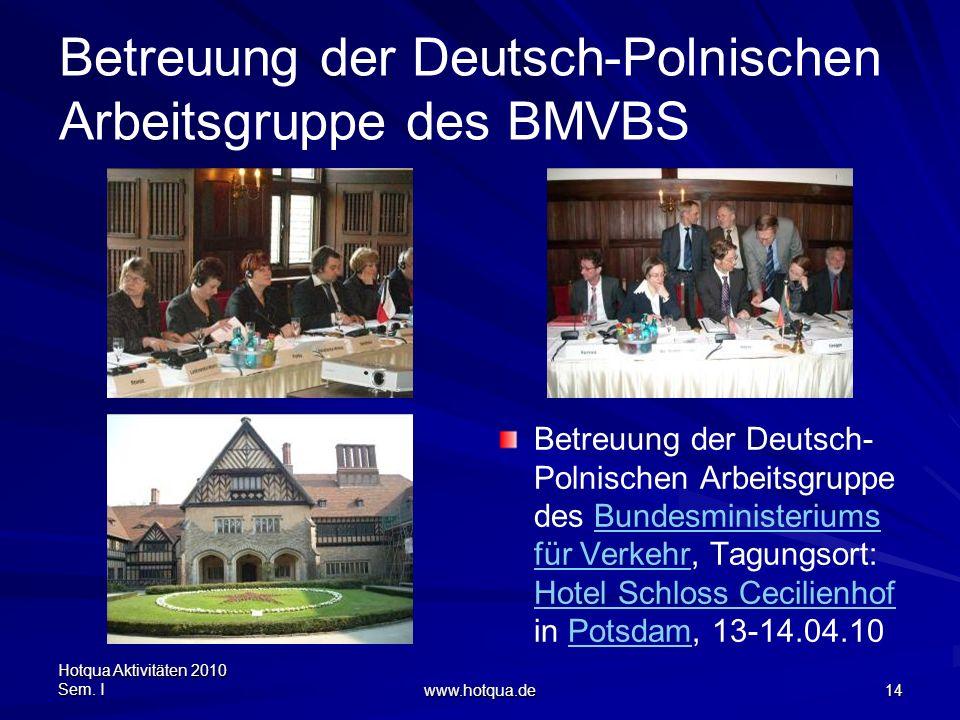 Betreuung der Deutsch-Polnischen Arbeitsgruppe des BMVBS