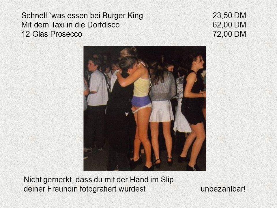 Schnell `was essen bei Burger King 23,50 DM