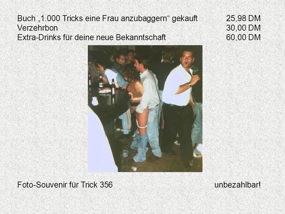 """Buch """"1.000 Tricks eine Frau anzubaggern gekauft 25,98 DM"""