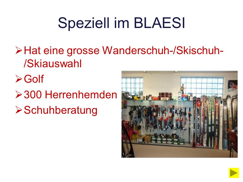 Speziell im BLAESI Hat eine grosse Wanderschuh-/Skischuh-/Skiauswahl