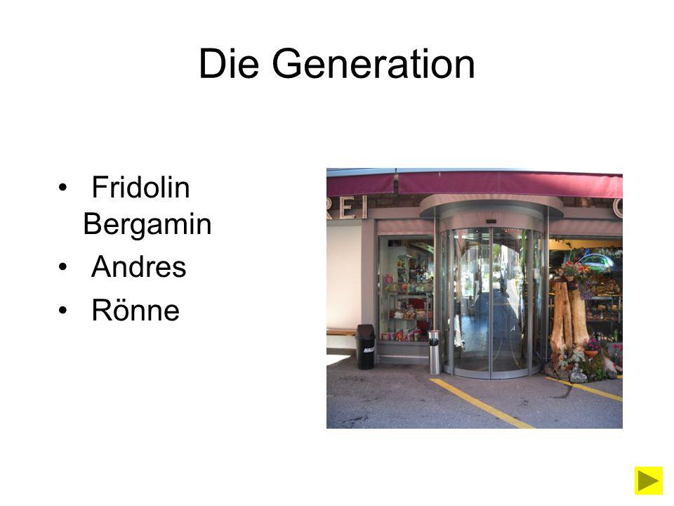 Die Generation Fridolin Bergamin Andres Rönne