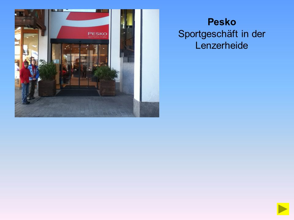 Pesko Sportgeschäft in der Lenzerheide