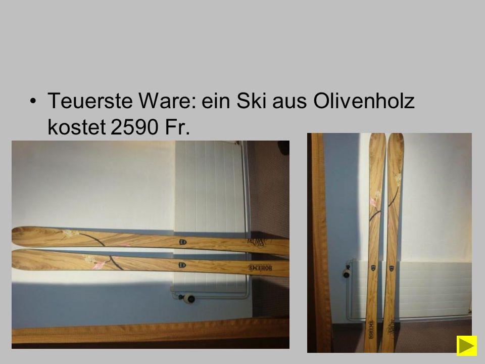 Teuerste Ware: ein Ski aus Olivenholz kostet 2590 Fr.