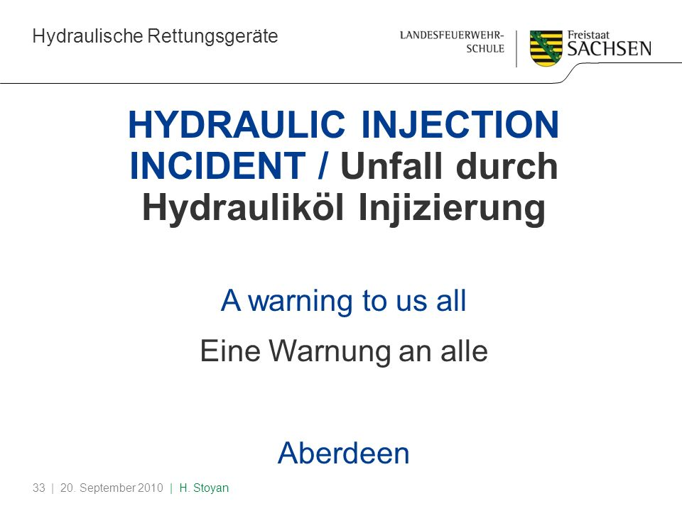 HYDRAULIC INJECTION INCIDENT / Unfall durch Hydrauliköl Injizierung