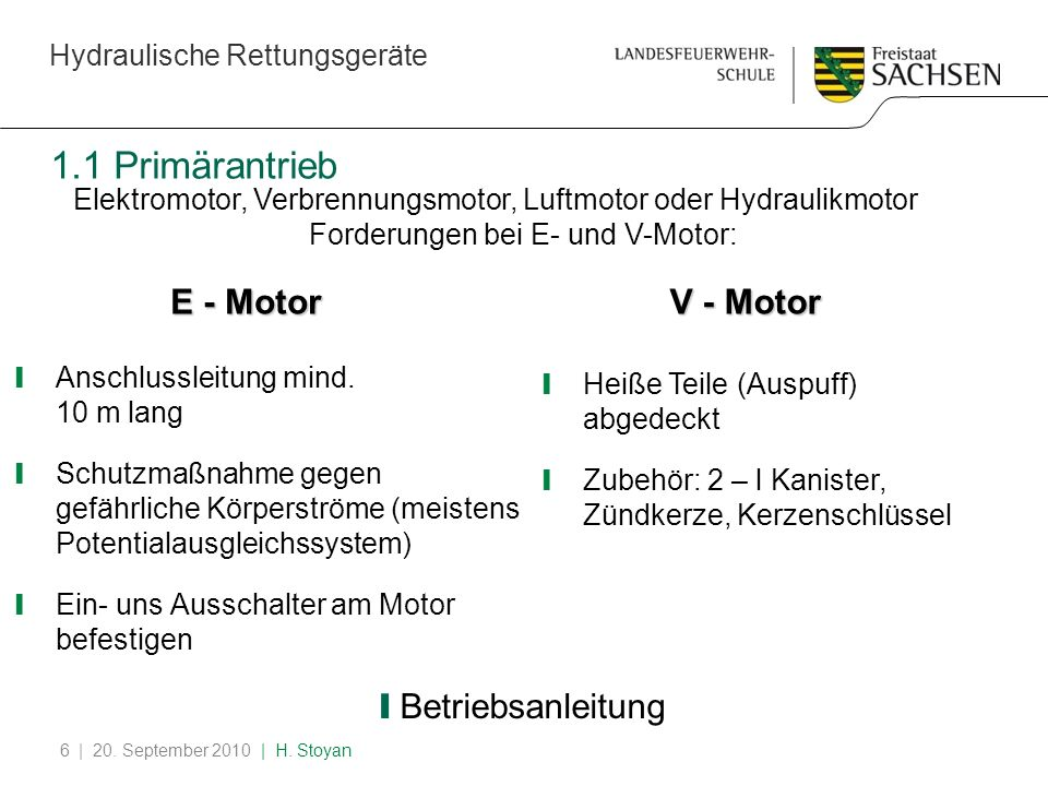 1.1 Primärantrieb E - Motor V - Motor Betriebsanleitung