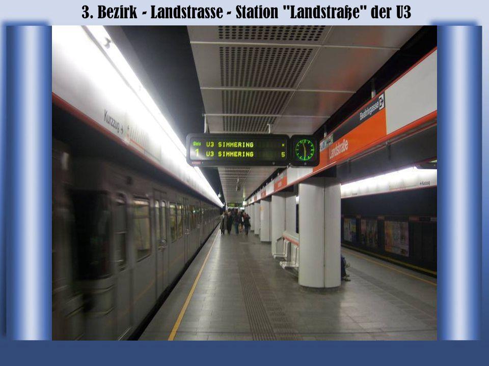 3. Bezirk - Landstrasse - Station Landstraße der U3