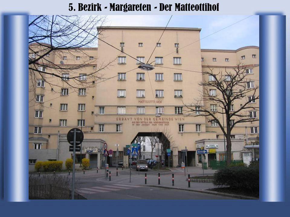 5. Bezirk - Margareten - Der Matteottihof