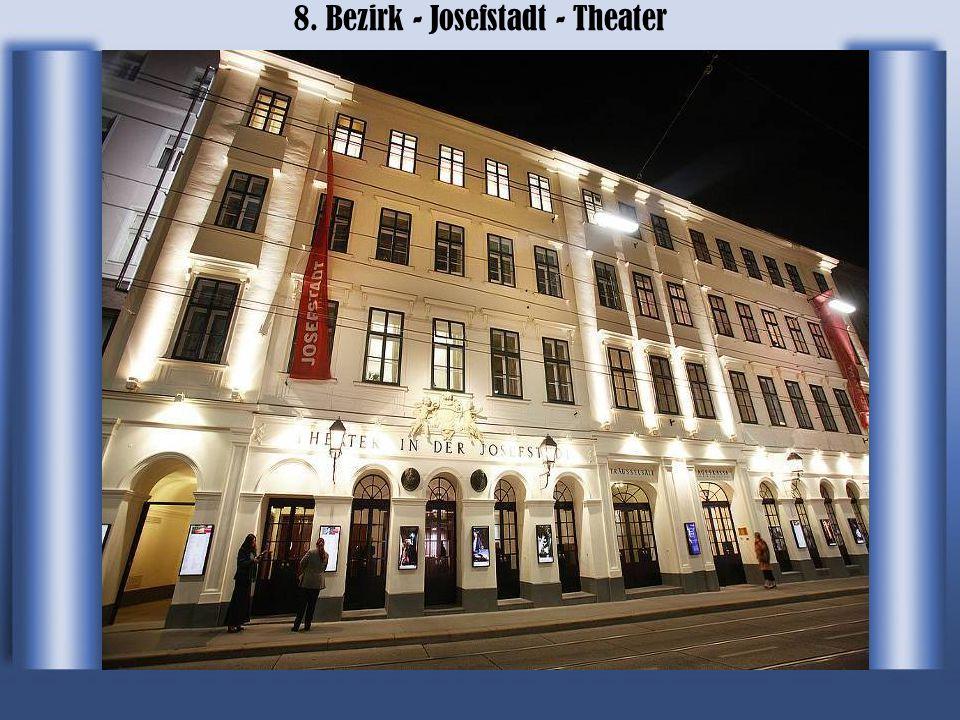8. Bezirk - Josefstadt - Theater