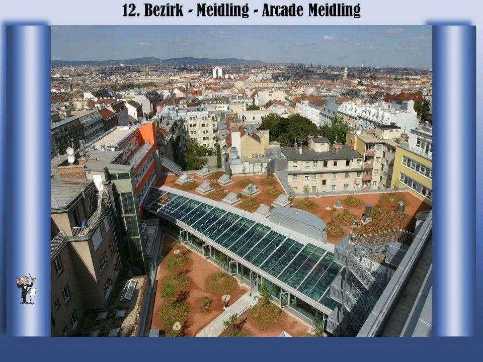 12. Bezirk - Meidling - Arcade Meidling