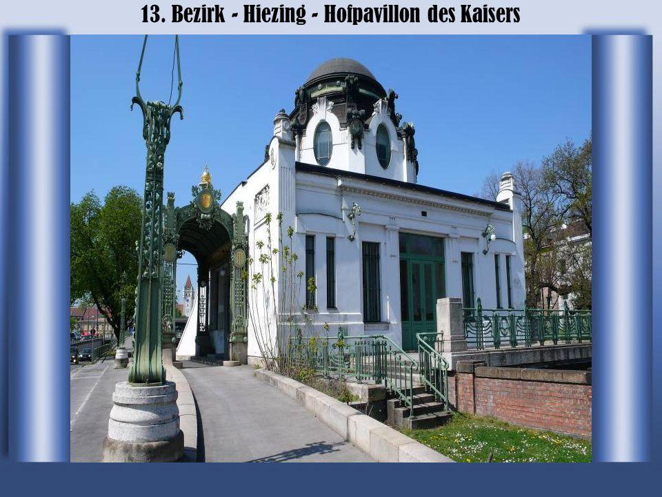 13. Bezirk - Hiezing - Hofpavillon des Kaisers