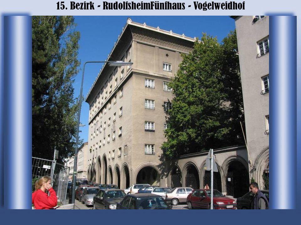 15. Bezirk - RudolfsheimFünfhaus - Vogelweidhof