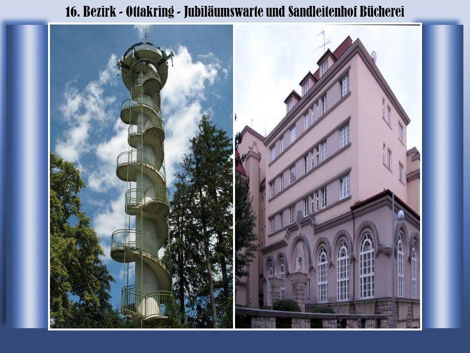 16. Bezirk - Ottakring - Jubiläumswarte und Sandleitenhof Bücherei