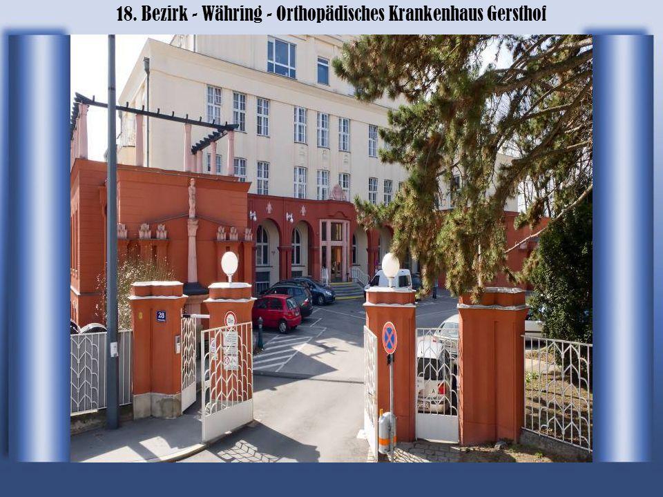 18. Bezirk - Währing - Orthopädisches Krankenhaus Gersthof