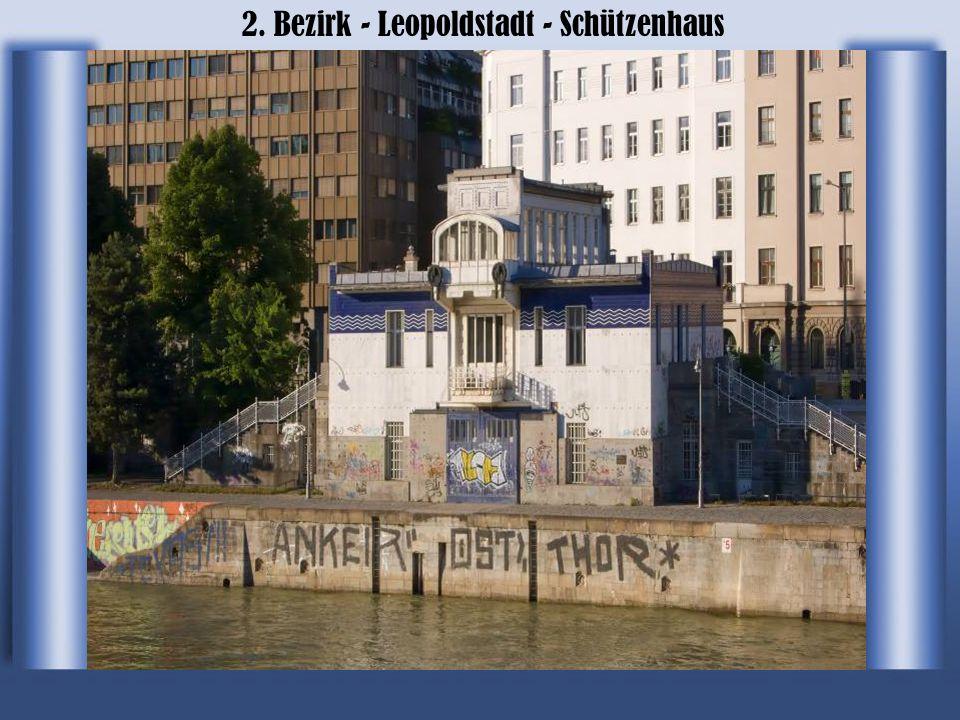 2. Bezirk - Leopoldstadt - Schützenhaus