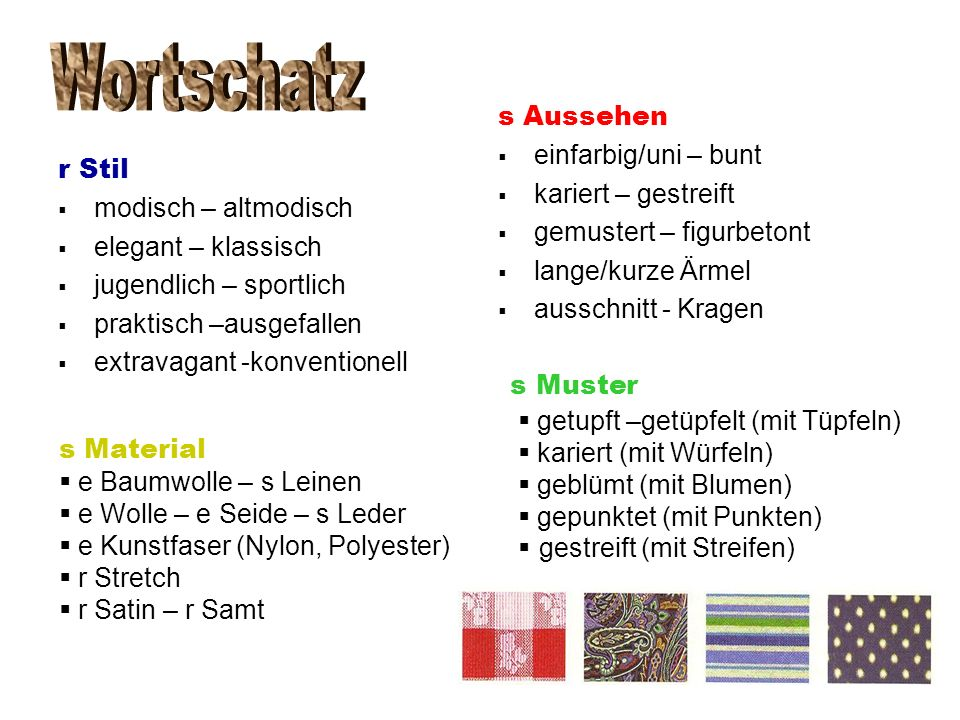 Wortschatz s Muster s Aussehen einfarbig/uni – bunt