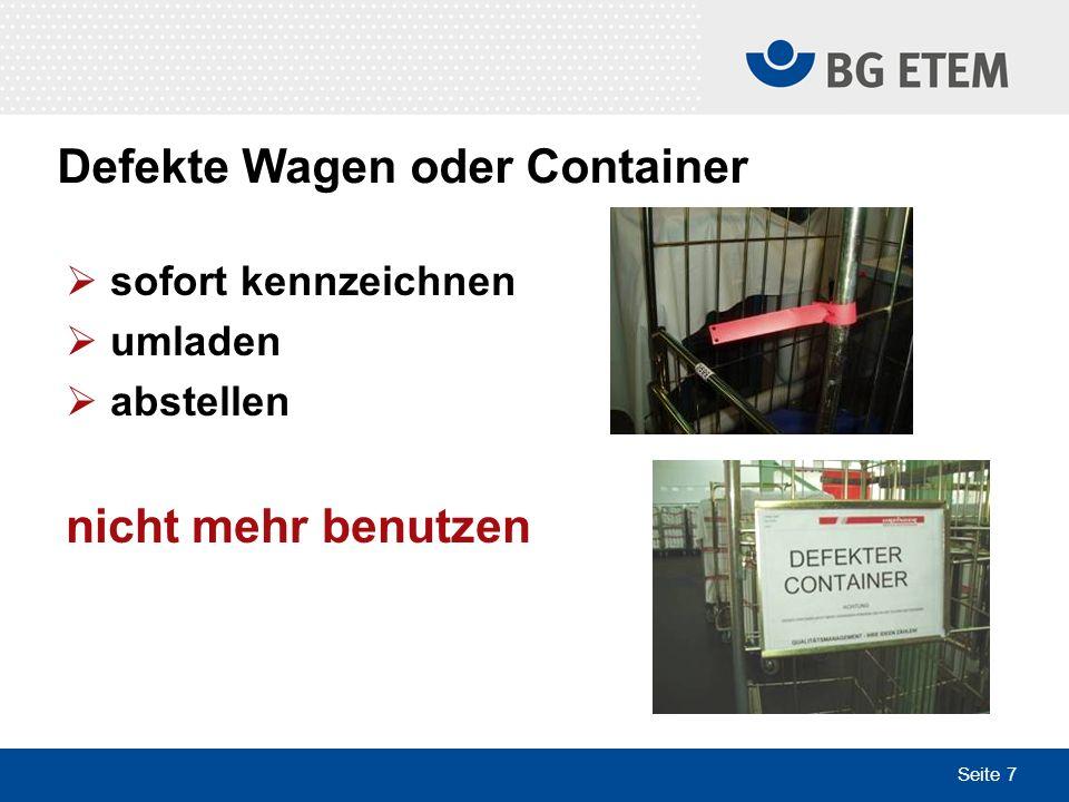 Defekte Wagen oder Container