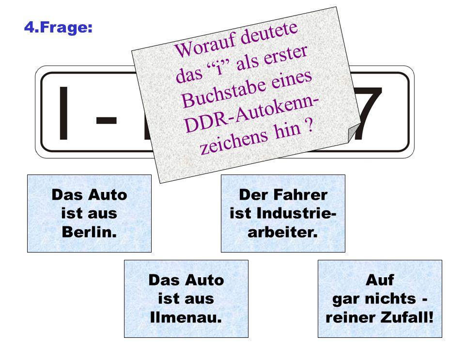 Worauf deutete das i als erster Buchstabe eines DDR-Autokenn-