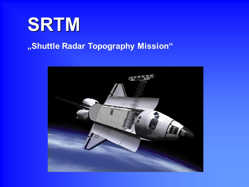 "SRTM ""Shuttle Radar Topography Mission"