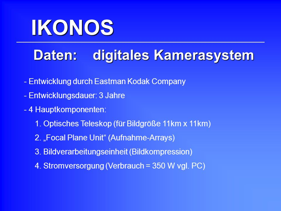Daten: digitales Kamerasystem