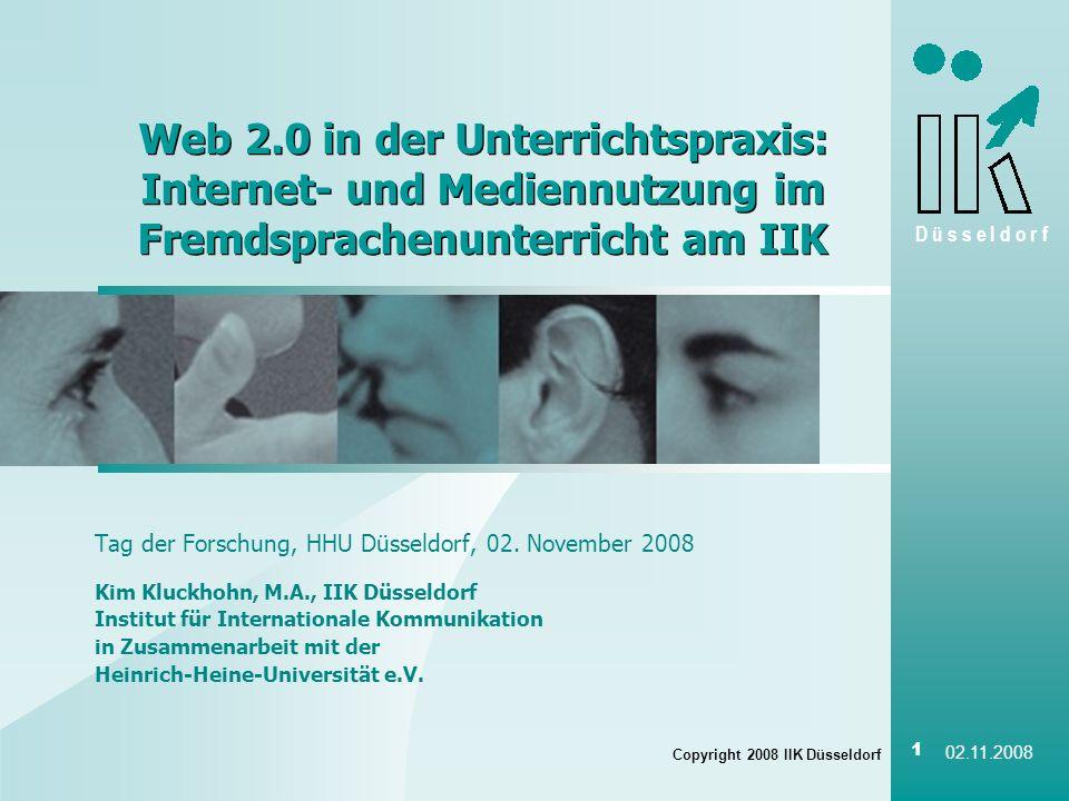 02.11.2008 Web 2.0 in der Unterrichtspraxis: Internet- und Mediennutzung im Fremdsprachenunterricht am IIK.