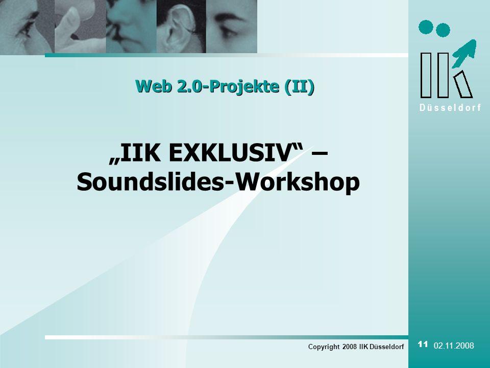 """""""IIK EXKLUSIV – Soundslides-Workshop"""