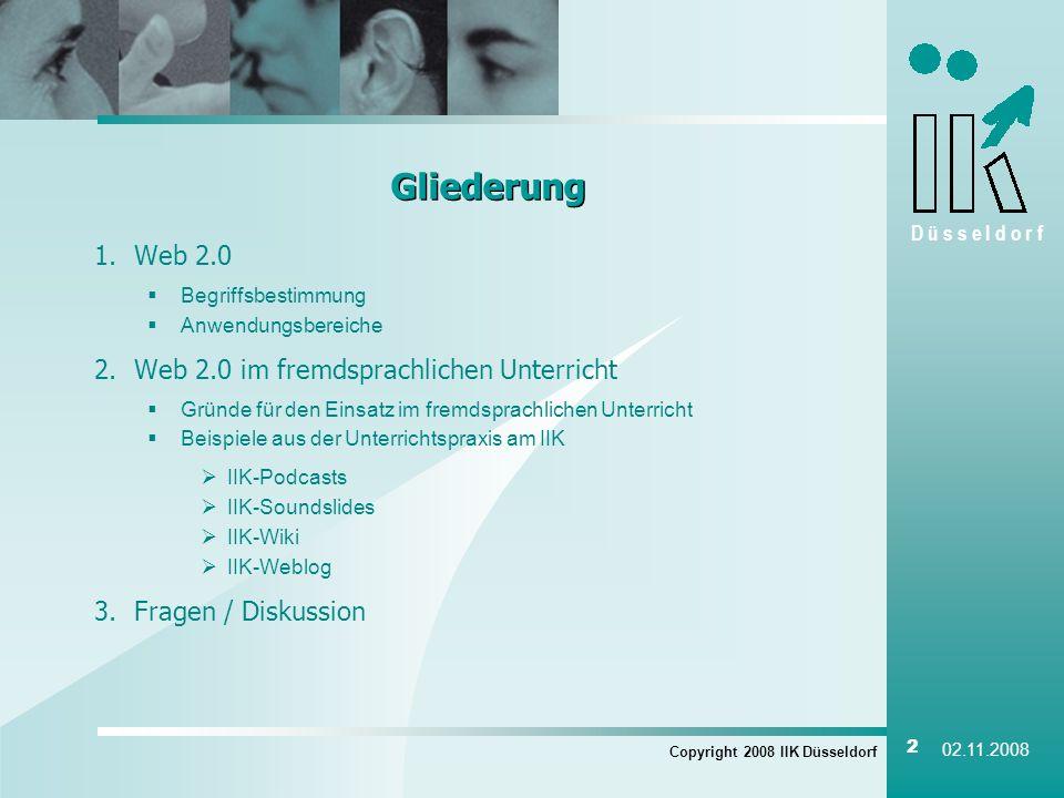 Gliederung Web 2.0 Web 2.0 im fremdsprachlichen Unterricht