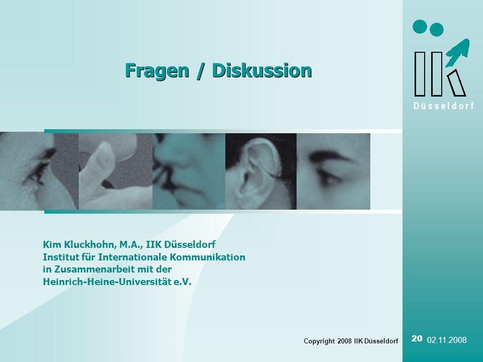 Fragen / Diskussion Kim Kluckhohn, M.A., IIK Düsseldorf