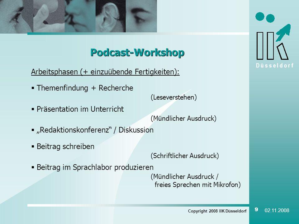 Podcast-Workshop Arbeitsphasen (+ einzuübende Fertigkeiten):