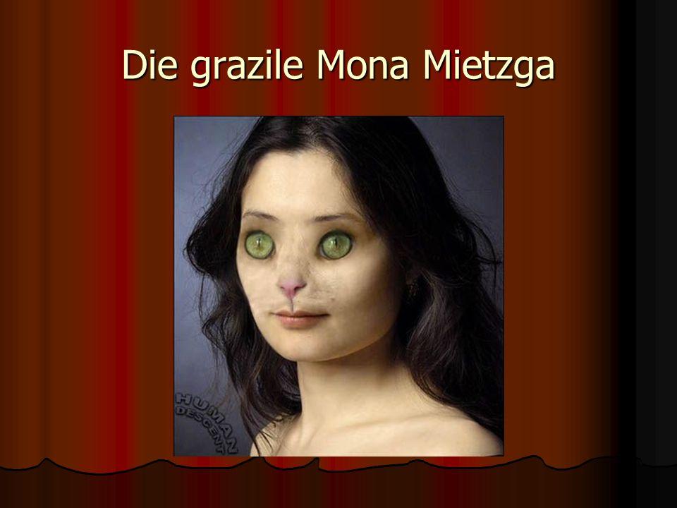 Die grazile Mona Mietzga