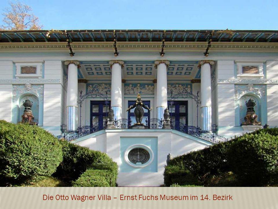 Die Otto Wagner Villa – Ernst Fuchs Museum im 14. Bezirk