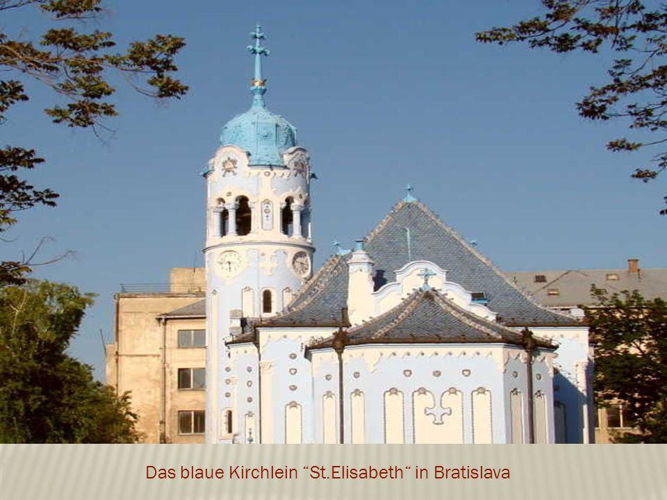Das blaue Kirchlein St.Elisabeth in Bratislava