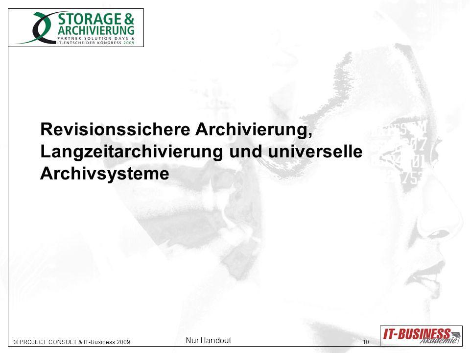 Revisionssichere Archivierung, Langzeitarchivierung und universelle Archivsysteme