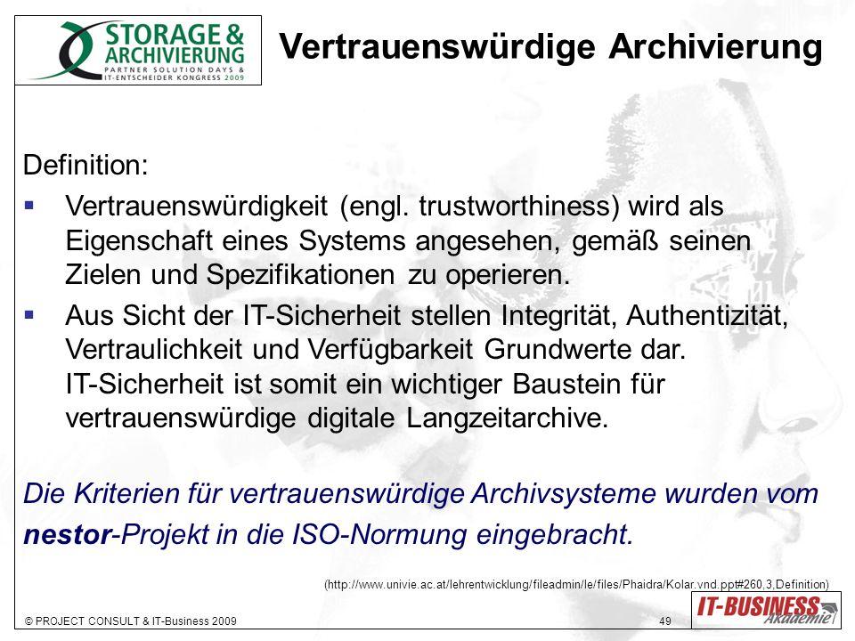 Vertrauenswürdige Archivierung