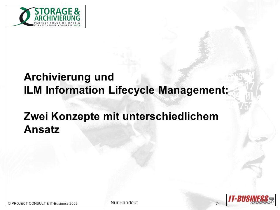 Archivierung und ILM Information Lifecycle Management: Zwei Konzepte mit unterschiedlichem Ansatz
