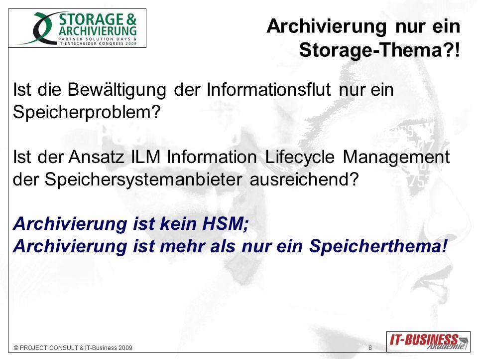 Archivierung nur ein Storage-Thema !