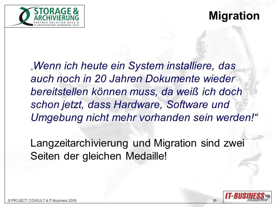 Migration auch noch in 20 Jahren Dokumente wieder