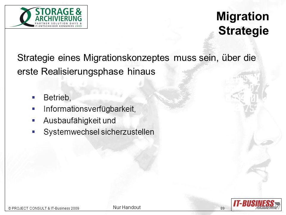 Migration Strategie Strategie eines Migrationskonzeptes muss sein, über die. erste Realisierungsphase hinaus.