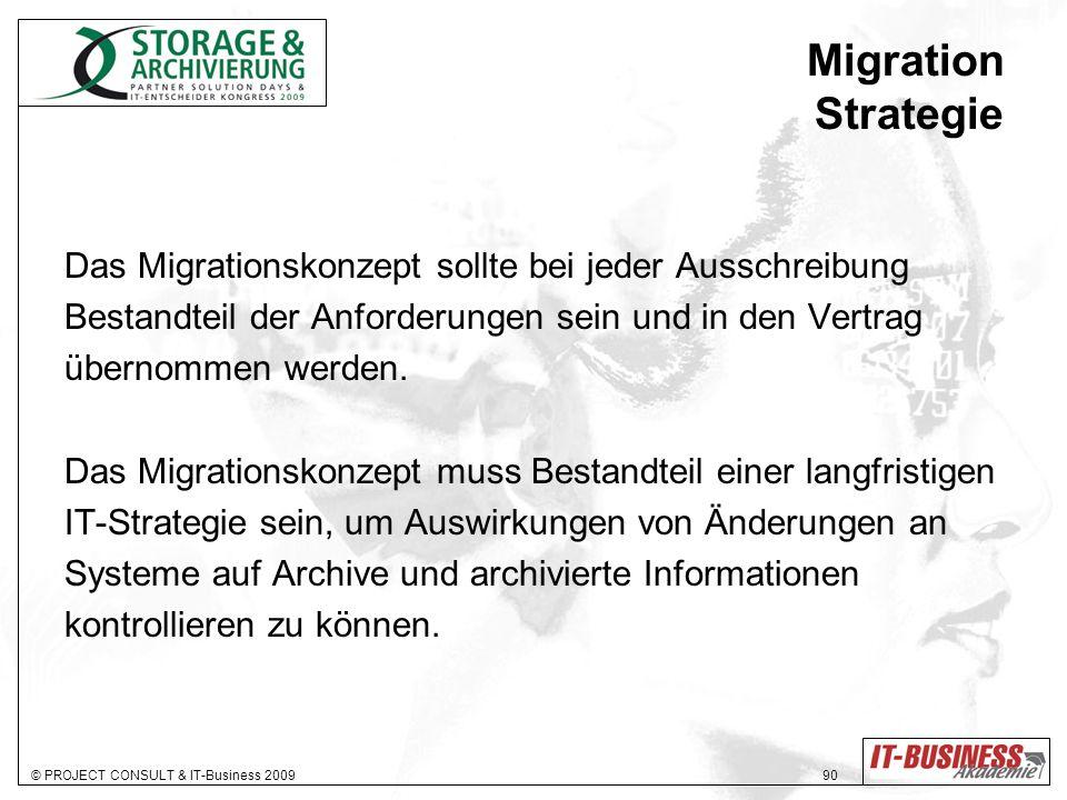 Migration Strategie Das Migrationskonzept sollte bei jeder Ausschreibung. Bestandteil der Anforderungen sein und in den Vertrag.