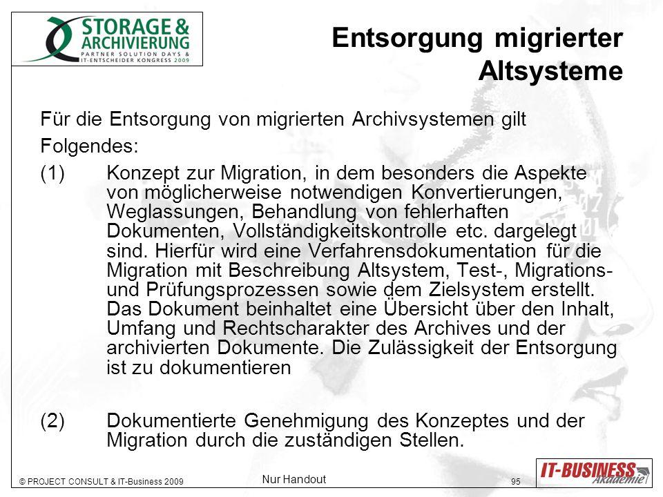 Entsorgung migrierter Altsysteme